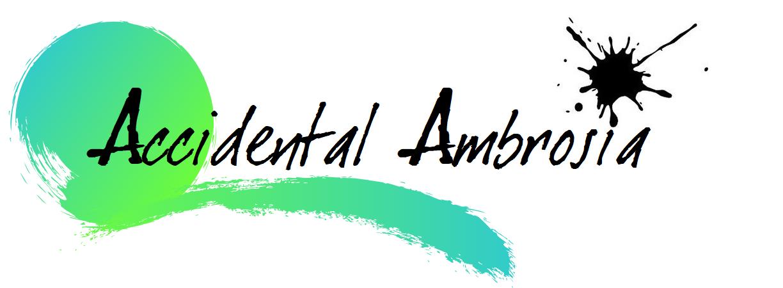 Accidental Ambrosia